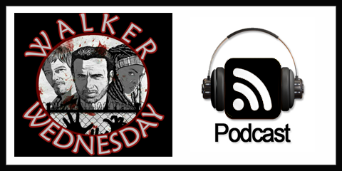 Walker Wednesday Podcast
